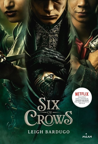 Six of Crows 1 Six of crows, Tome 01. Six of crows T1 - NE