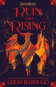 Leigh Bardugo - The Grisha: Ruin and Rising - Book 3.