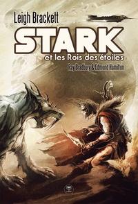 Leigh Brackett - Stark et les Rois des étoiles.