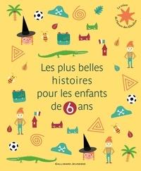 Leigh Hodgkinson et Miles Hyman - Les plus belles histoires pour les enfants de 6 ans.
