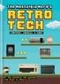 LEIGH PETER - The Nostalgia Nerd's Retro Tech : Computer Consoles & Games.