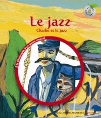 Leigh Sauerwein - Jazz - Charlie et le jazz. 1 CD audio