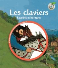 Leigh Sauerwein et Georg Hallensleben - Les claviers - Faustine et les ogres. 1 CD audio