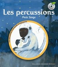 Leigh Sauerwein et Georg Hallensleben - Les percussions - Petit singe. 1 CD audio