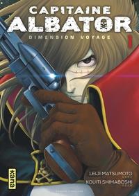 Leiji Matsumoto et Kouiti Shimaboshi - Capitaine Albator - Dimension voyage Tome 1 : .