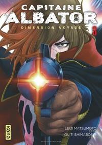 Leiji Matsumoto et Kouiti Shimaboshi - Capitaine Albator - Dimension voyage Tome 3 : .