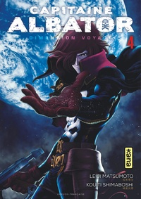 Leiji Matsumoto et Kouiti Shimaboshi - Capitaine Albator - Dimension voyage Tome 4 : .