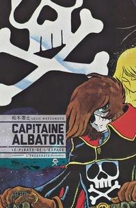 Leiji Matsumoto - Capitaine Albator - Le pirate de l'espace, l'intégrale.