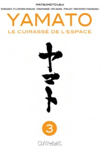 Leiji Matsumoto - Yamato : Le cuirassé de l'espace Tome 3 : .