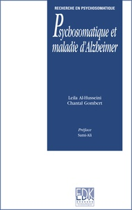 Leila Al-Husseini et Chantal Gombert - Psychosomatique et maladie d'Alzheimer.