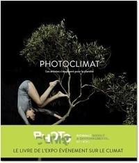 Leila Alaoui et Mandy Barker - Photoclimat - Les artistes s'engagent pour la planète.