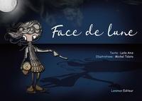 Leïla Anis et Michel Talata - Face de lune.