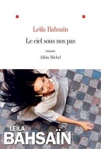E book téléchargement gratuit mobile Le Ciel sous nos pas en francais  9782226432865