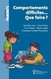 Leila Ben Amor et Yvon L'Abbé - Comportements difficiles... Que faire ?.