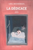 Leila Bouherrafa - La dédicace.