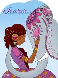 Leïla Brient - Je colorie... les princesses et leurs animaux.