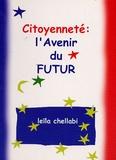 Leïla Chellabi - Citoyenneté : l'avenir du futur.