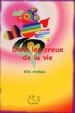 Leïla Chellabi - Dans les creux de la vie.