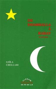 Leïla Chellabi - De Shamballa à Rabat - A propos....