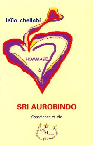 Leïla Chellabi - Hommage à Sri Aurobindo.