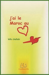 Leïla Chellabi - J'ai le Maroc au coeur.
