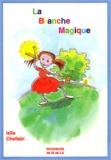 Leïla Chellabi - La Branche Magique.