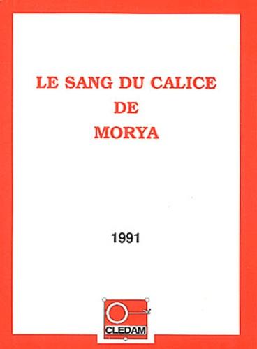Leïla Chellabi - Le Sang du Calice de Morya.
