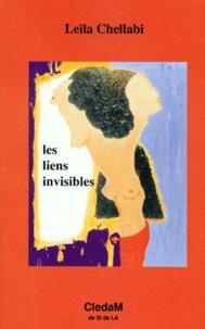Leïla Chellabi - Les liens invisibles.