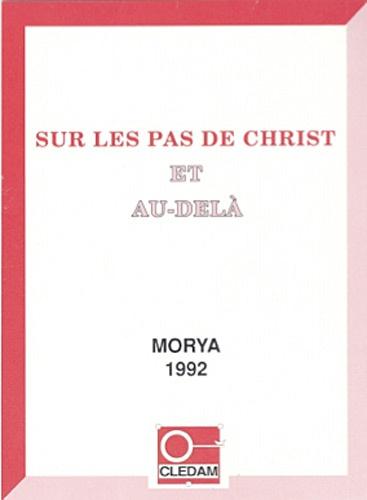 Leïla Chellabi - Sur les pas du Christ et au-delà.