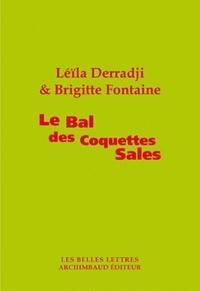 Leïla Derradji et Brigitte Fontaine - Le Bal des coquettes sales.