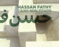 Leïla El-Wakil - Hassan Fathy dans son temps.