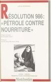 Leïla Ezzarqui - Résolution 986 - Pétrole contre nourriture.