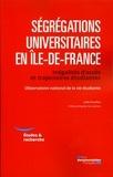Leïla Frouillou - Ségrégations universitaires en Ile-de-France - Inégalités d'accès et trajectoires étudiantes.