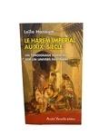 Leila Hanoum - Le Harem impérial au XIXe siècle - Un témoignage essentiel sur un univers fascinant.