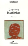 Leïla Houari - Les rives identitaires.