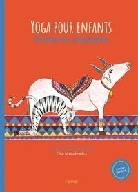 Leila Kadri Oostendorp et Elsa Mroziewicz - Yoga pour enfants - Postures animales.
