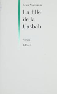 Leila et  Marouane - La fille de la Casbah.