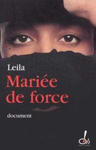Leila - Mariée de force.