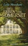 Leila Meacham - Die Erben von Somerset.