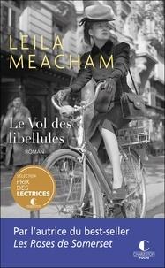 Leila Meacham - Le vol des libellules.
