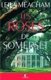 Leila Meacham - Les roses de Somerset.