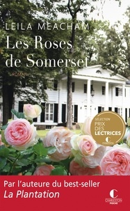 Manuels  télécharger gratuitement Les roses de Somerset 9782368122396 en francais  par Leila Meacham
