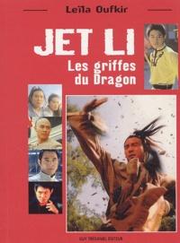 Leïla Oufkir - Jet Li - Les griffes du Dragon.