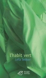 Leïla Sebbar - L'habit vert.