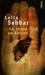 Leïla Sebbar - La jeune fille au balcon.