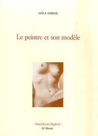 Leïla Sebbar - Le peintre et son modèle.