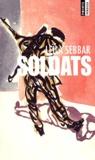 Leïla Sebbar - Soldats.