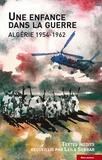 Leïla Sebbar - Une enfance dans la guerre - Algérie 1954-1962.