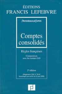 COMPTES CONSOLIDES. Règles françaises, Comparaison aves les normes IAS, Entreprises industrielles et commerciales, 2ème édition.pdf