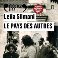 Leïla Slimani et Zineb Triki - Le pays des autres.